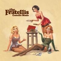 FRATELLIS - Costello Music Vinyl