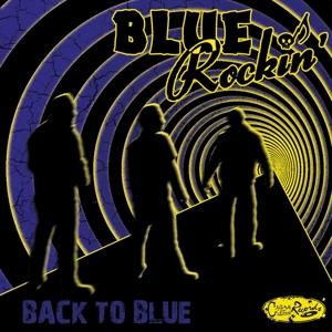 BLUE ROCKIN' - Back To Blue