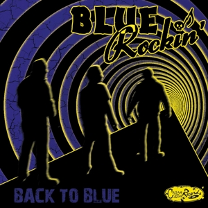 BLUE ROCKIN' - Back To Blue Record