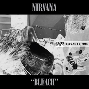 NIRVANA - Bleach: Deluxe Edition