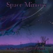 In Darkness They Whisper - SPACE MIRRORS