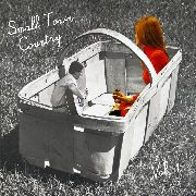 VARIOUS - Small Town Country, Vol. 1