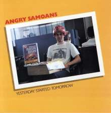 ANGRY SAMOANS - YESTERDAY STARTED TOMORROW - CD
