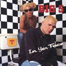 BIG 5 - IN YER FACE - CD