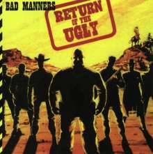 BAD MANNERS - RETURN OF THE UGLY - CD