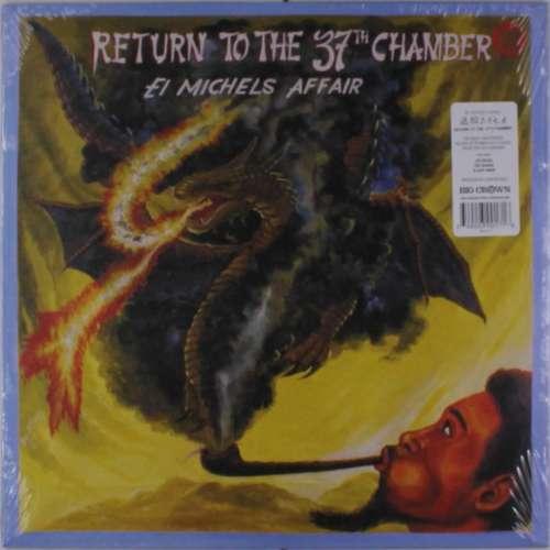 EL MICHELS AFFAIR - RETURN TO THE 37TH CHAMBER - LP