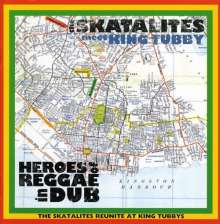 SKATALITES, THE -MEET KING TUBBY- - HEROES OF REGGAE IN DUB - CD