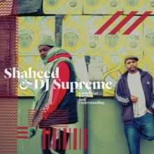 SHAHEED AND DJ SUPREME - KNOWLEDGE, RHYTHM AND UNDERSTANDING - 33T