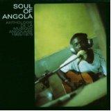 VARIOUS - Soul Of Angola /Anthologie De La Musique Angolaise - CD