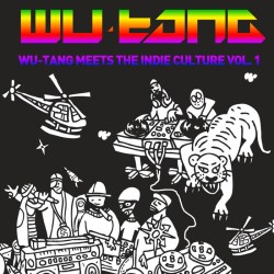 wu-tang clan wu-tang meets the indie culture vol.1