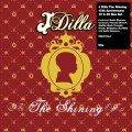 J DILLA - The Shining (10x7inch) - 45T (SP 2 titres)