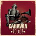 caravan palace caravan palace (heavyweight 2lp)