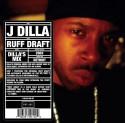 j dilla ruff draft: the dilla mix