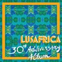 VARIOUS - Lusafrica 30th Anniversary Album - CD