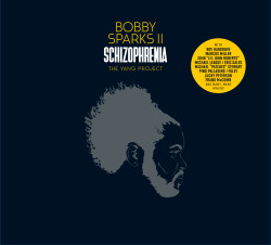 bobby sparks ii schizophrenia - the yang project (2lp 180g)