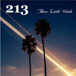 213 three little words