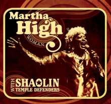 HIGH, MARTHA -WITH THE SHAOLIN TEMPLE DEFENDERS- - W.O.M.A.N. - CD