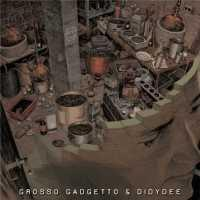 GROSSO GADGETTO - MEETS DIDYDEE - Maxi 45T