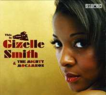 SMITH, GIZELLE -& THE MIGHTY MOCAMBOS- - THIS IS... - CD