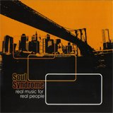 SOUL SYNDROME - REAL MUSIC FOR REAL PEOPLE - CD