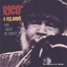 RICO & HIS BAND - YOU MUST BE CRAZY - CD