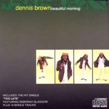BROWN, DENNIS - BEAUTIFUL MORNING - CD
