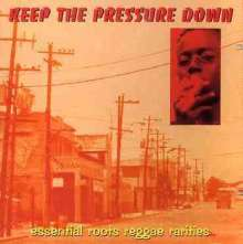 VARIOUS - KEEP THE PRESSURE DOWN - CD
