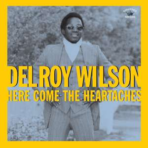 wilson, delroy here comes the heartaches