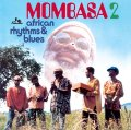MOMBASA - African Rhythms And Blues 2 - CD