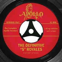 ''5'' ROYALES, THE - THE DEFINITIVE ''5'' ROYALES : THE COMPLETE APOLL - CD