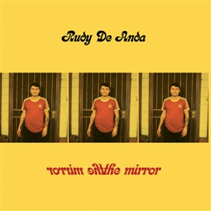 DE ANDA, RUDY THE MIRROR