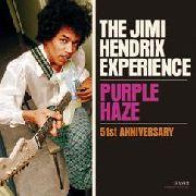 hendrix, jimi -experience- purple haze/51st anniversary