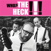 heck, the who? the heck!!! (pink)
